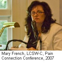 Mary French, LCSW-C, Pain Connection Conference, June 2007